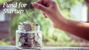 Funds for startup