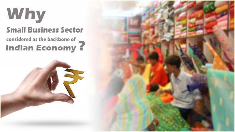 How Indian economy and small business sector are related