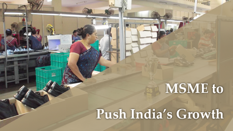 MSME to Push India Growth