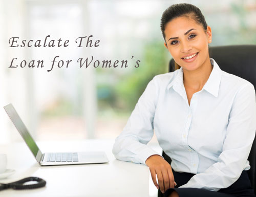 Escalate the Loan for Women's