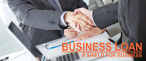 Business loan a shield for businesses
