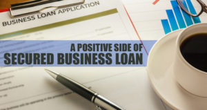 Secured Business Loan