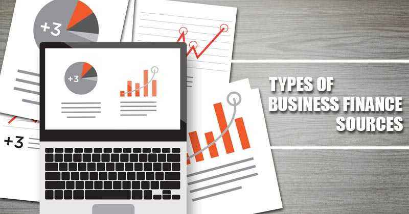 Types of Business Finance Sources