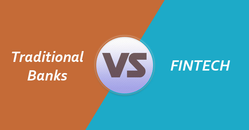 Difference Between Traditional Banks And Fintech