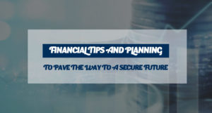 Financial Tips and Planning