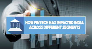 Fintech has impacted India