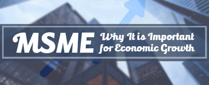 MSME – Why It is Important for Economic Growth