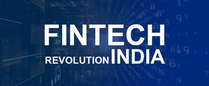 Fintech Products That are Fuelling India's Fintech Revolution